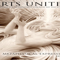 The  Arts United, Issue 3: Metaphysical Expressions