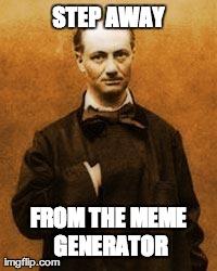 Baudelaire Contra Memes