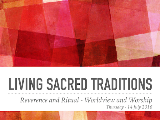 SACRED TRADITIONS Week One  11 Jul to 14 Jul.001